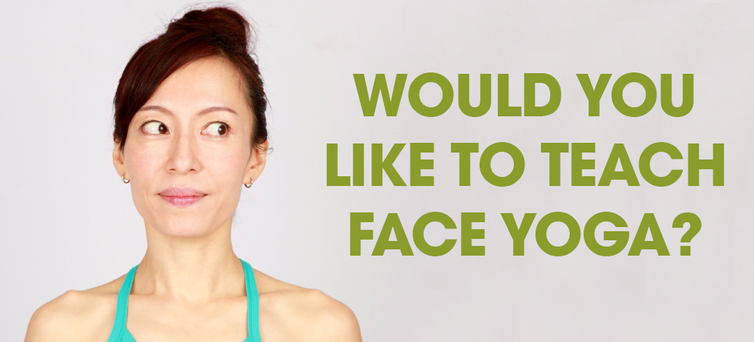 Become a Face Yoga Method Instructor