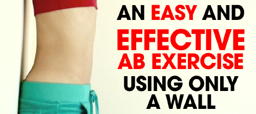 An Easy and Effective Ab Exercise Using Only a Wall