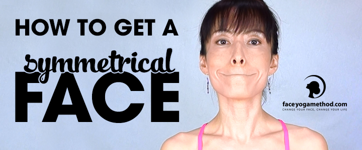 How to Get a Symmetrical Face