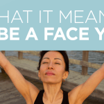 What It Means To Be A Face Yogi