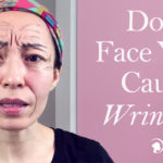 Does Face Yoga Cause Wrinkles?